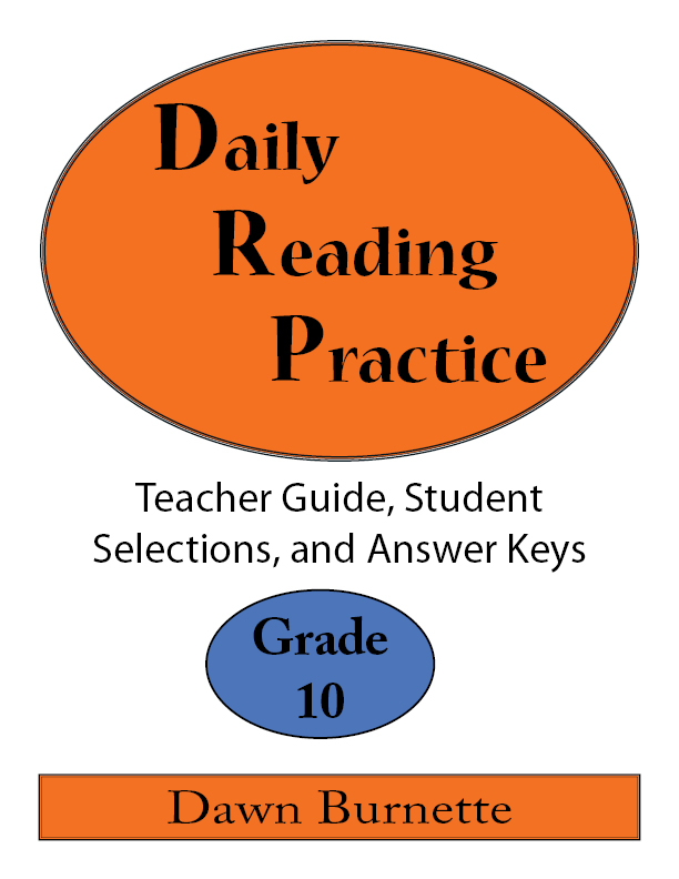 Daily Reading Practice Teacher Guide, Student Selections, and Answer Keys Grade 10