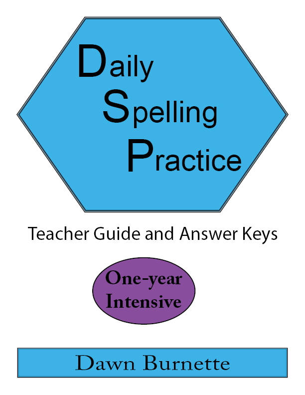 Daily Spelling Practice Teacher Guide and Answer Keys One-year Intensive