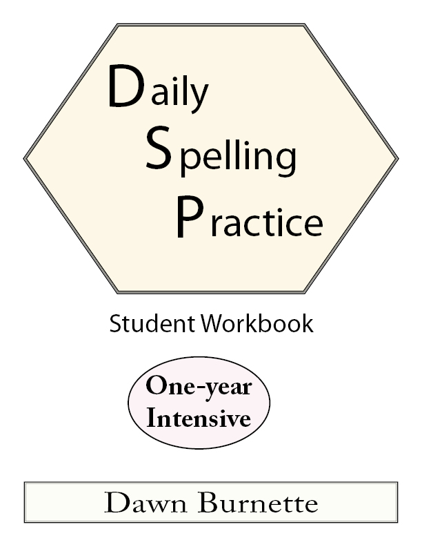 Daily Spelling Practice Student Workbook One-year Intensive